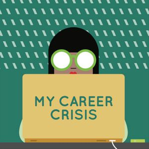 My career crisis